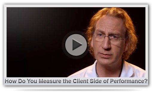 How Do You Measure the Client Side of Performance?