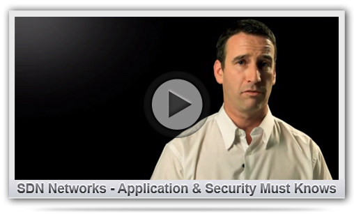 SDN Networks - Application & Security Must Knows