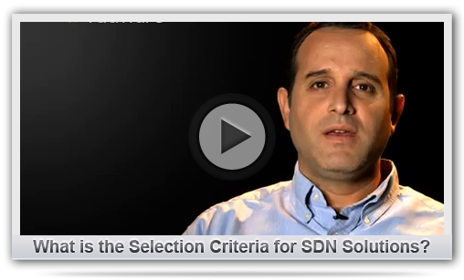 What is the Selection Criteria for SDN Solutions?