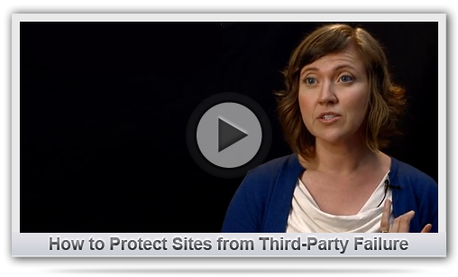 How Can You Protect Your Site from Third-Party Failure?