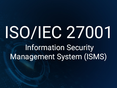 ISO/IEC 27001 - Information Security Management System (ISMS)