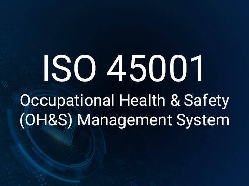 ISO 45001 - Occupational Health & Safety (OH&S) Management System